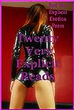 Twenty Very Explicit Reads: Twenty Eplicit Erotica Stories