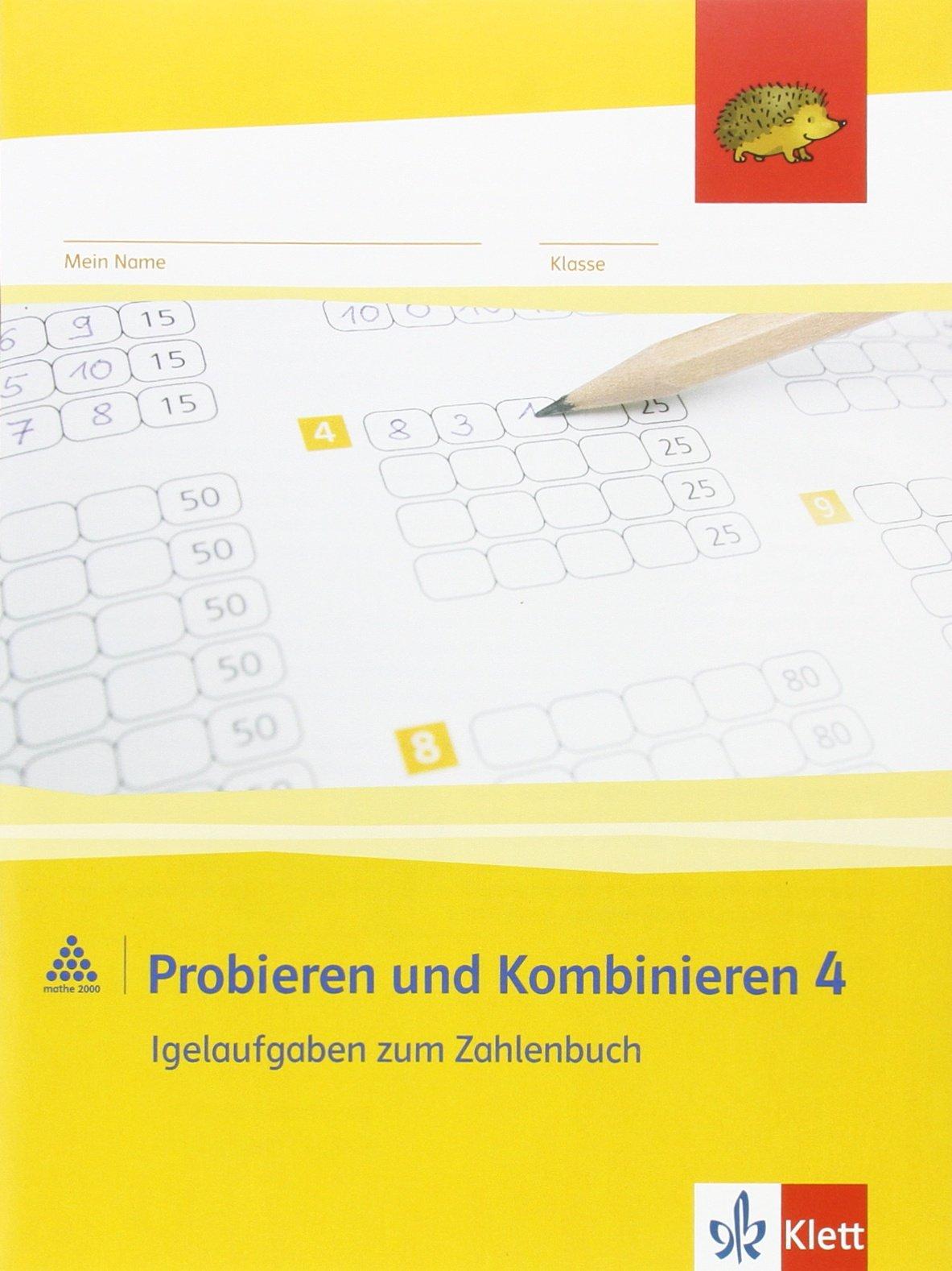 Probieren und Kombinieren 4: Arbeitsheft (inkl. Lösungsheft) Klasse 4 (Programm Mathe 2000+)