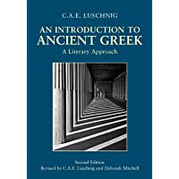 An Introduction to Ancient Greek: A Literary Approach