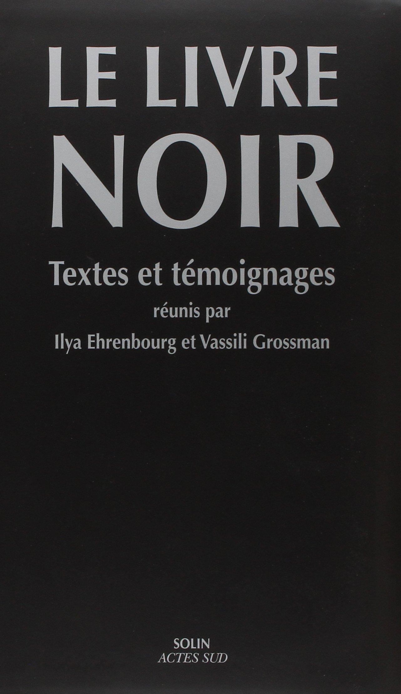 Le Livre Noir Ilya Ehrenbourg Vassili Grossman