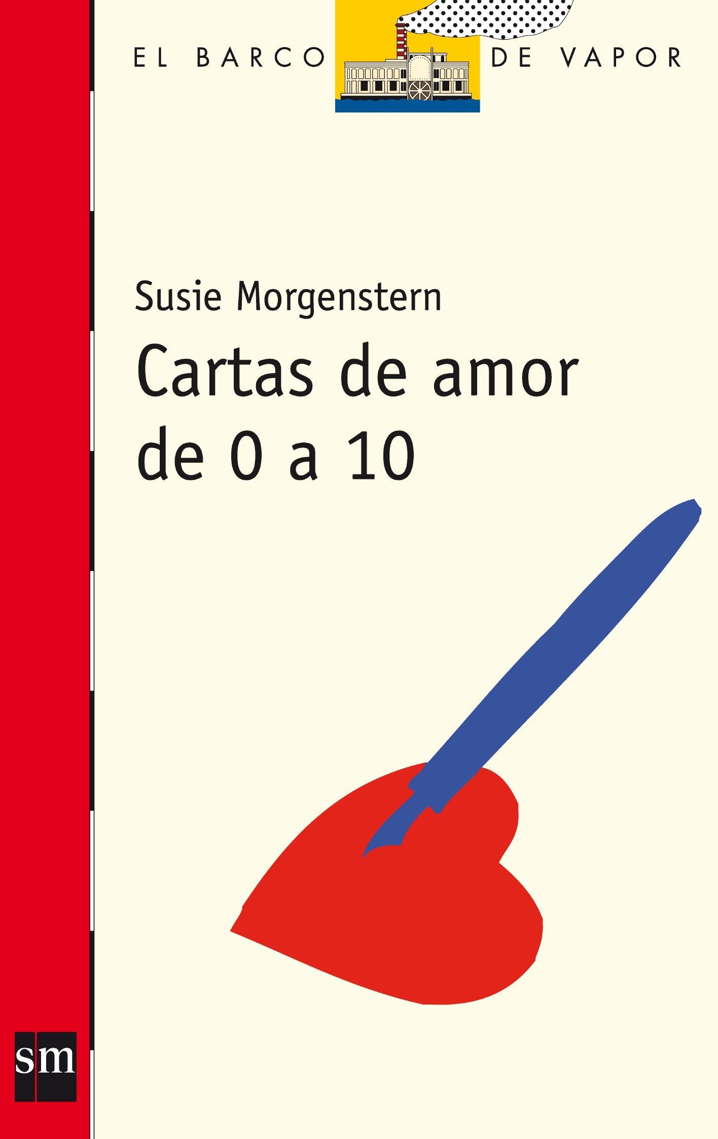 Cartas de amor de 0 a 10 (El Barco de Vapor Roja): Amazon.es ...