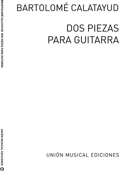 Calatayud Dos Piezas Para Guitarra - Guitar - Book: Amazon.es ...