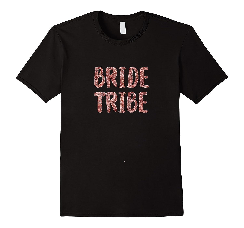Bride Tribe Shirt Pink Bachelorette Wedding Rose Gold Foil-RT