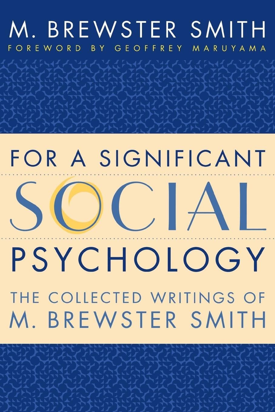 For a Significant Social Psychology: The Collected Writings of M. Brewster Smith ebook