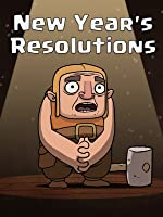 Clash of Clans: New Year's Resolutions [OV]