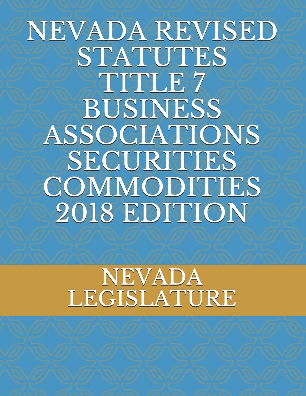 Nevada Revised Statutes >> Nevada Revised Statutes Title 7 Business Associations Securities