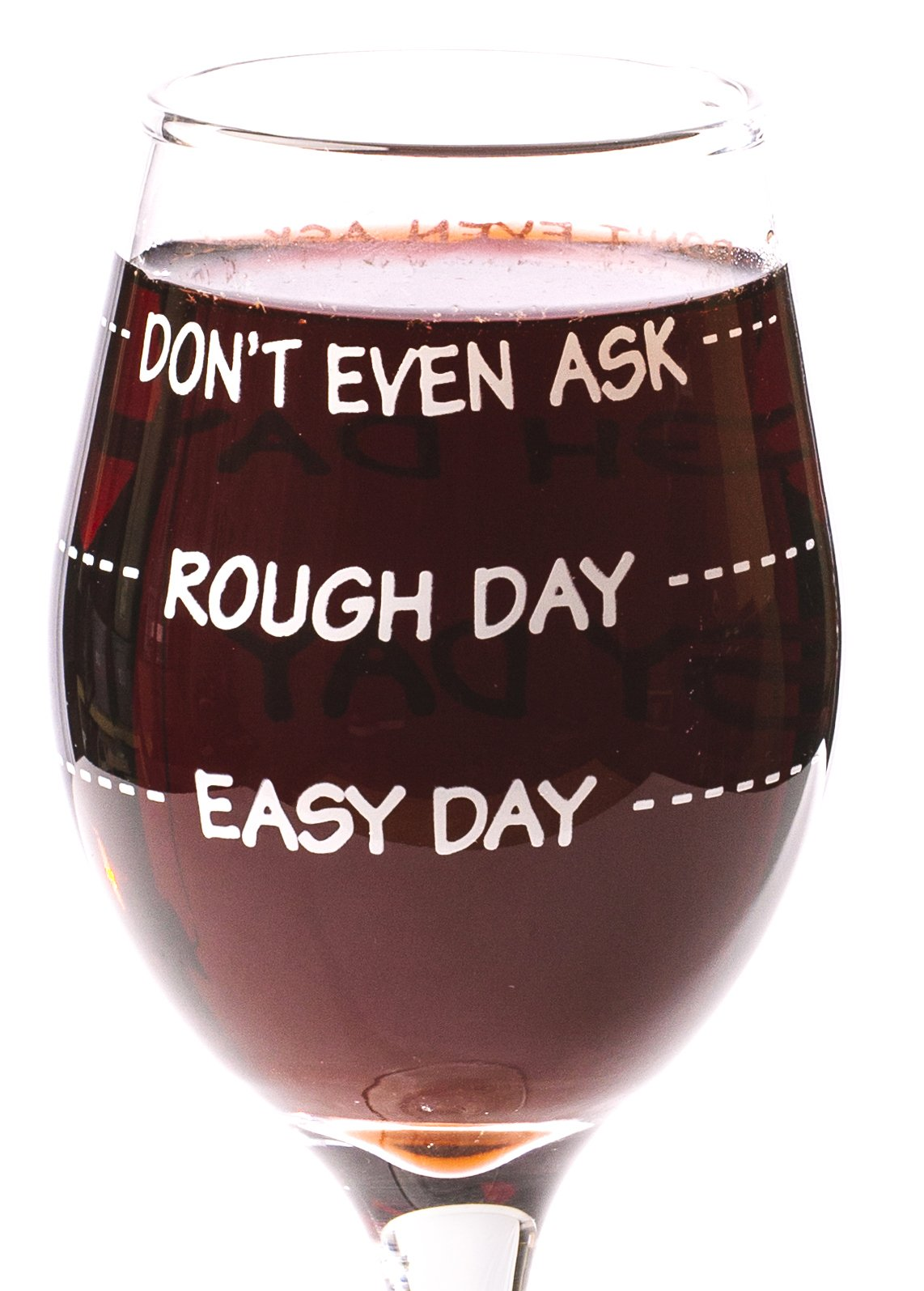Funny Guy Mugs Don't Even Ask Measuring Wine Glass, 11-Ounce - Unique Gift for Women, Mom, Daughter, Wife, Aunt, Sister, Girlfriend, Teacher or Coworker (Several Styles To Choose From)