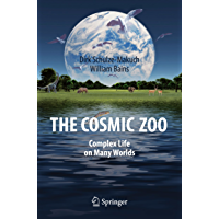 The Cosmic Zoo: Complex Life on Many Worlds (English Edition)