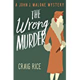 The Wrong Murder (The John J. Malone Mysteries Book 3)