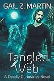 Tangled Web: A Deadly Curiosities Novel (3)