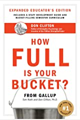 How Full Is Your Bucket? Educator's Edition: Positive Strategies for Work and Life Hardcover