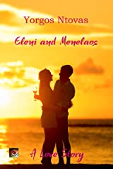 Eleni and Menelaos (Yorgos Books Book 3) Kindle Edition