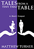 Tales From A Tiny Thai Table (Coming of Age Short Story)