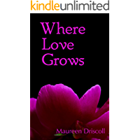 Where Love Grows (Jasmine Cottage Book 5)