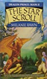 The Star Scroll (Dragon Prince, Book 2)