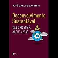 Desenvolvimento sustentável: Das origens à agenda 2030 (Educação Ambiental)