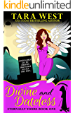 Divine and Dateless (Eternally Yours Book 1)