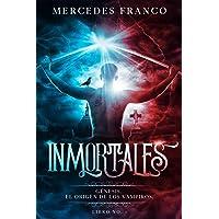 Inmortales. Génesis: El Origen de los Vampiros. Libro