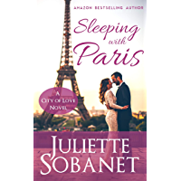 Sleeping with Paris (City of Love Book 1) (English Edition)