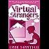 Virtual Strangers