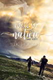 Force of Nature (Coming About Book 4)