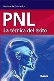 PNL. La técnica del éxito.
