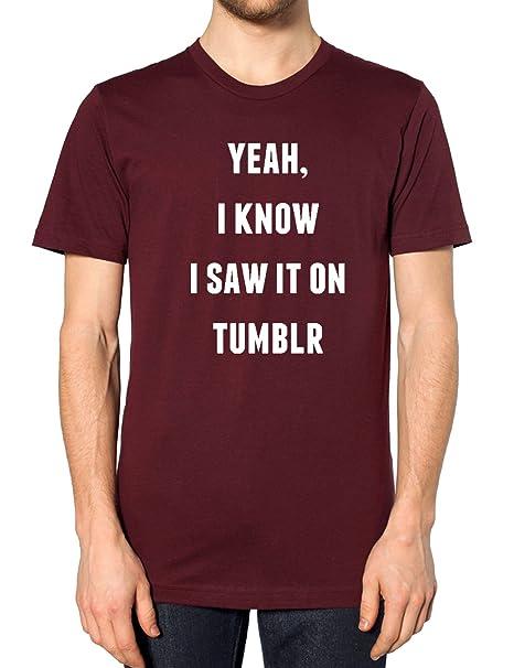 Yeah I sierra de Tumblr Know It On Fashion T-camiseta de manga corta Art Hipster BLogger Indie de accesorios para estudiante de: Amazon.es: Ropa y ...