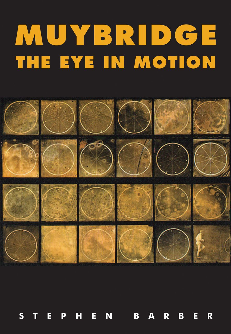 Muybridge: The Eye in Motion (Solar Film Directives) pdf