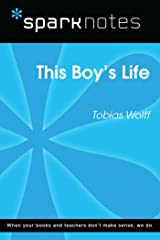 This Boy's Life (SparkNotes Literature Guide) (SparkNotes Literature Guide Series) Kindle Edition