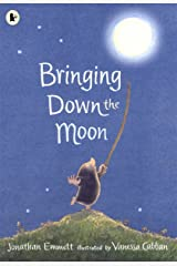 Bringing Down the Moon (Mole and Friends) Paperback
