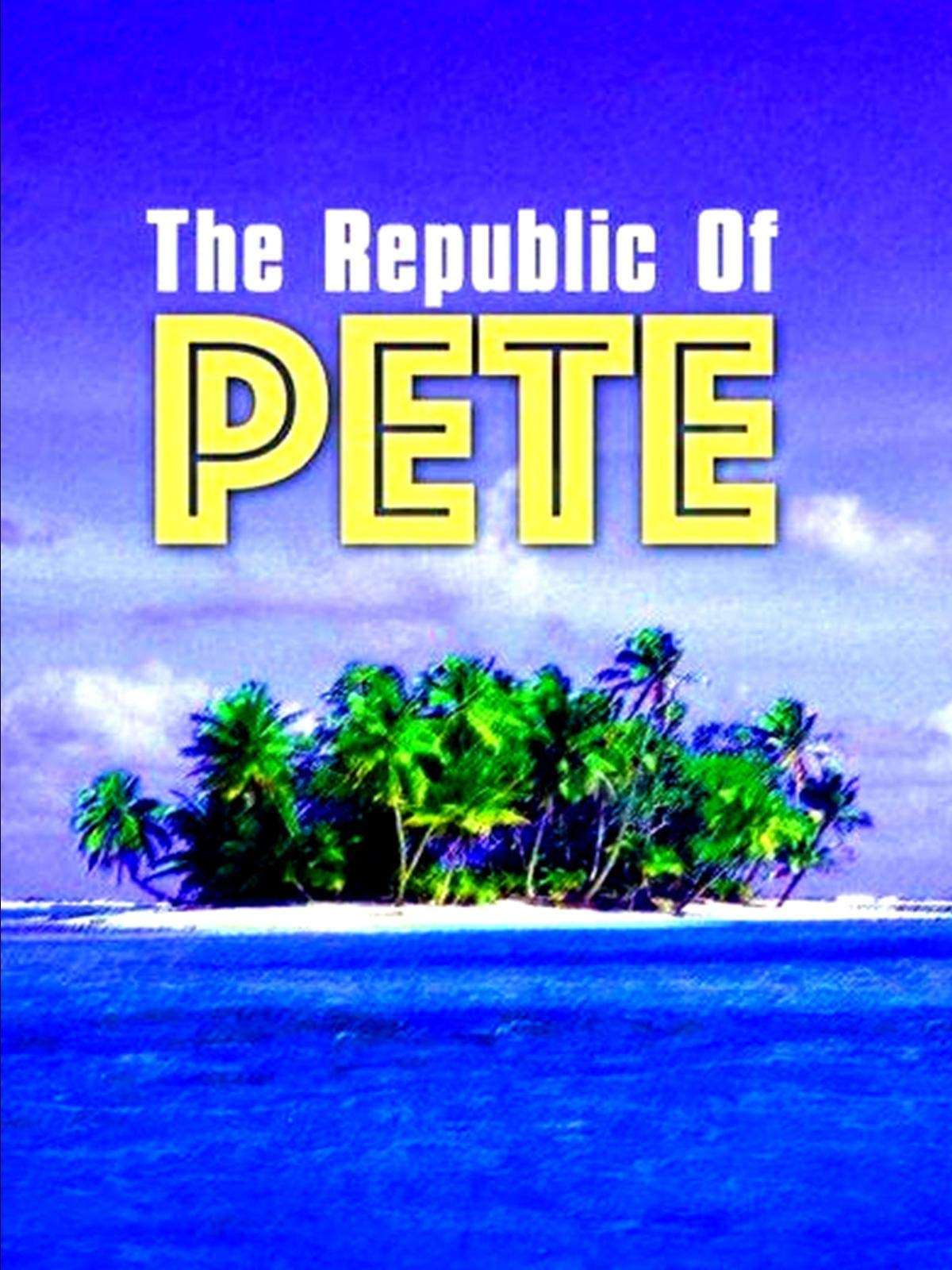 The Republic of Pete