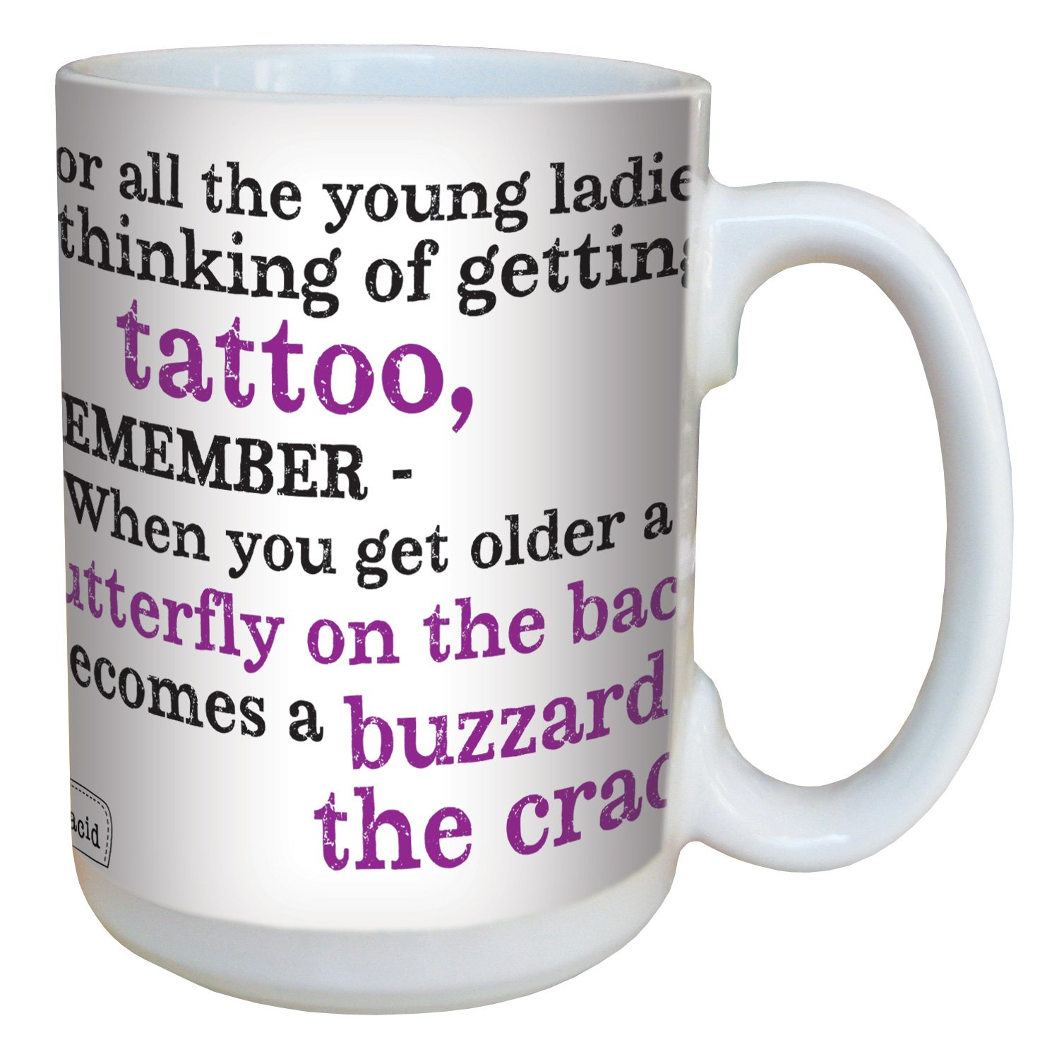 Tree-Free Greetings lm43772 Hilarious Aunty Acid Buzzard Crack Tattoo by The Backland Studio Ceramic Mug, 15-Ounce Tree Free