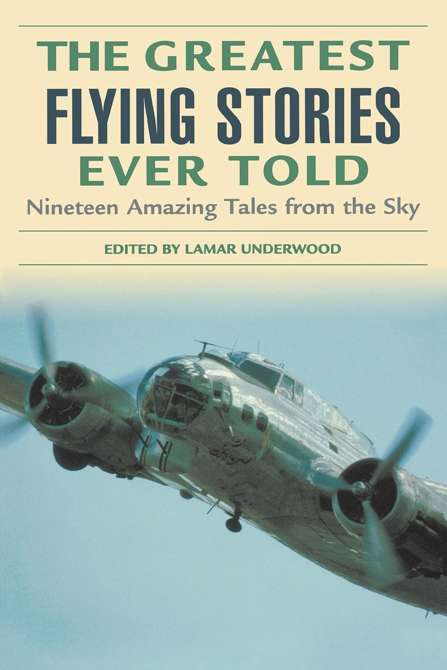 Download Greatest Flying Stories Ever Told: Nineteen Amazing Tales From The Sky pdf