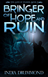 Bringer of Hope and Ruin (The Gods of Talmor Book 3)