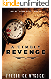 A Timely Revenge: An Anthony Rizzo Novel