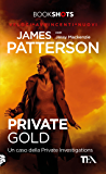 Private Gold: Un caso della Private Investigations
