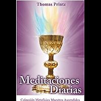 Meditaciones Diarias (Colección Metafísica Seres de Luz) (Spanish Edition)