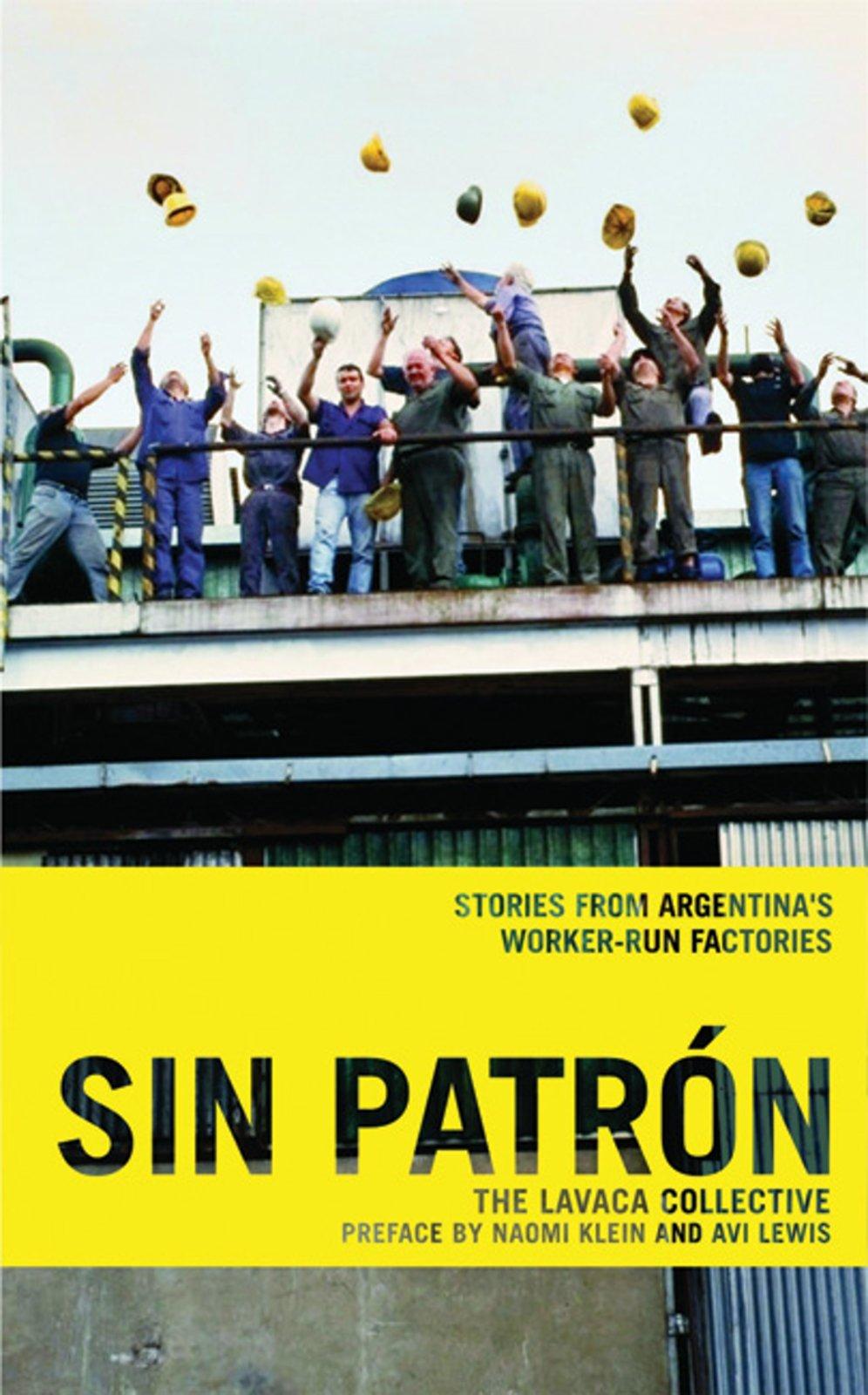 Download Sin Patrón: Stories from Argentina's Worker-Run Factories pdf