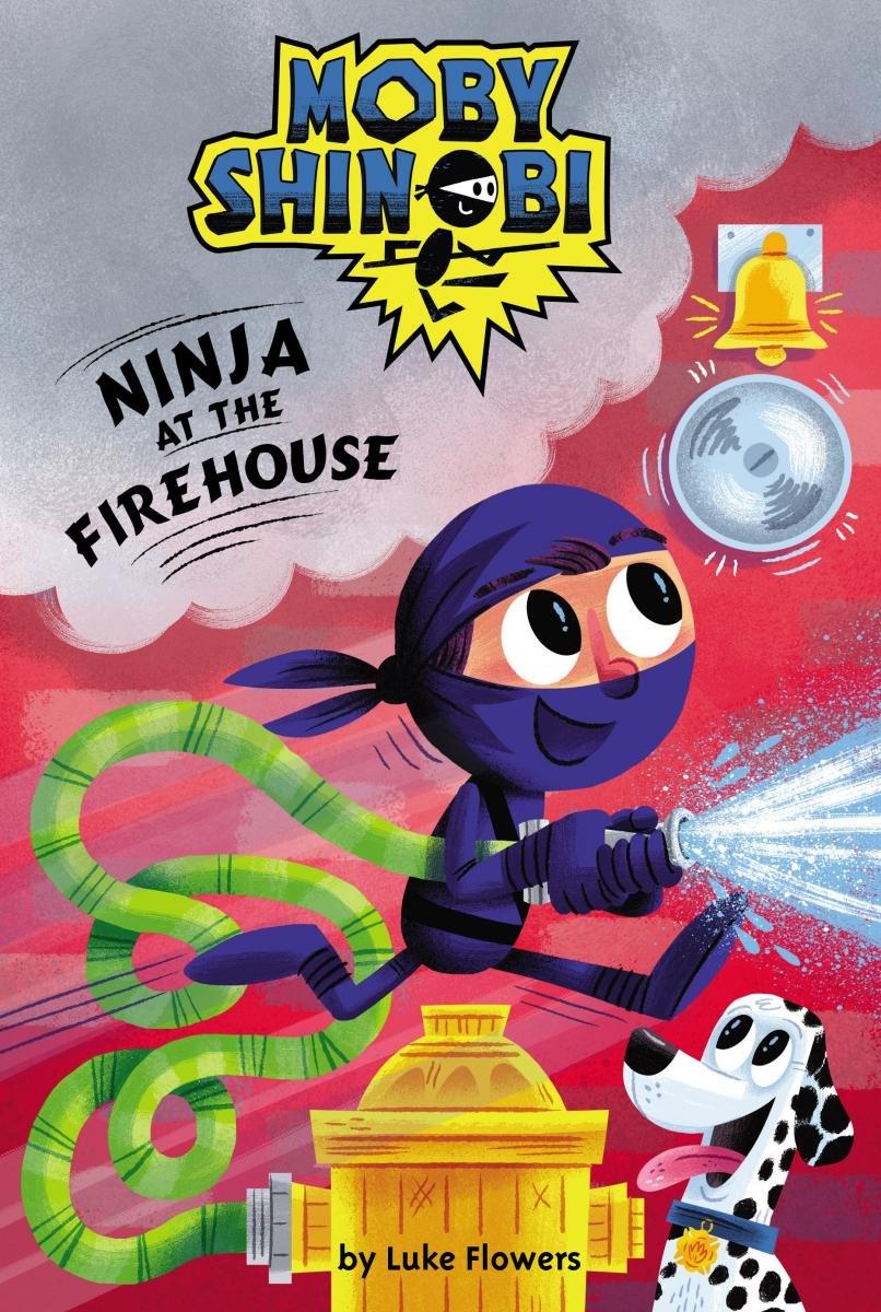 Ninja at the Firehouse (Moby Shinobi): Amazon.es: Luke ...