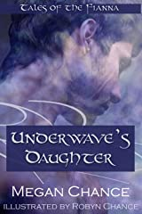 Underwave's Daughter: Tales of the Fianna Kindle Edition
