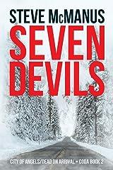 Seven Devils: City of Angels/Dead on Arrival: CODA Book 2 Paperback