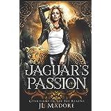 Jaguar's Passion: A Shifter Romance (Guardians of the Fae Realms)
