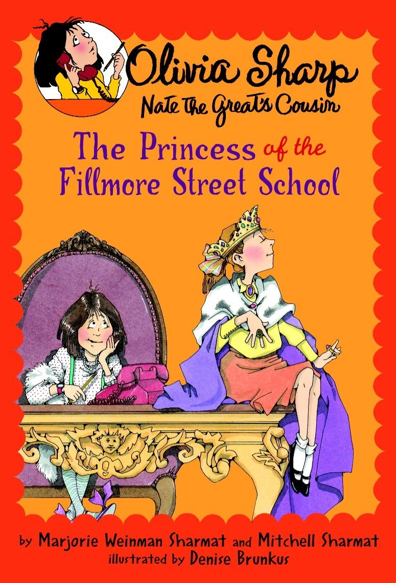 The princess of the fillmore street school olivia sharp agent for the princess of the fillmore street school olivia sharp agent for secrets marjorie weinman sharmat mitchell sharmat denise brunkus 9780440420606 fandeluxe Choice Image