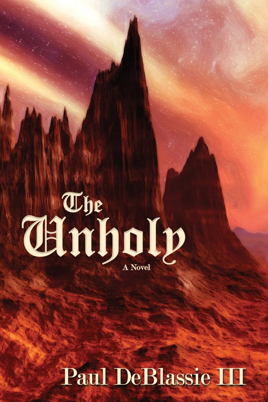 The Unholy, A Novel: Paul DeBlassie III: 9780865349599: Amazon.com: Books