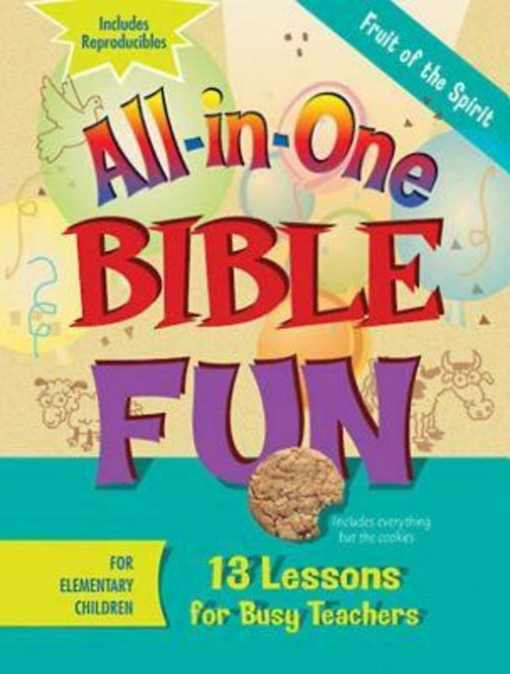 Download All-in-One Bible Fun for Elementary Children: Fruit of the Spirit: 13 Lessons for Busy Teachers pdf epub