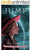 Jump: An American Time-Travel Romance (Lightning Riders Book 2)