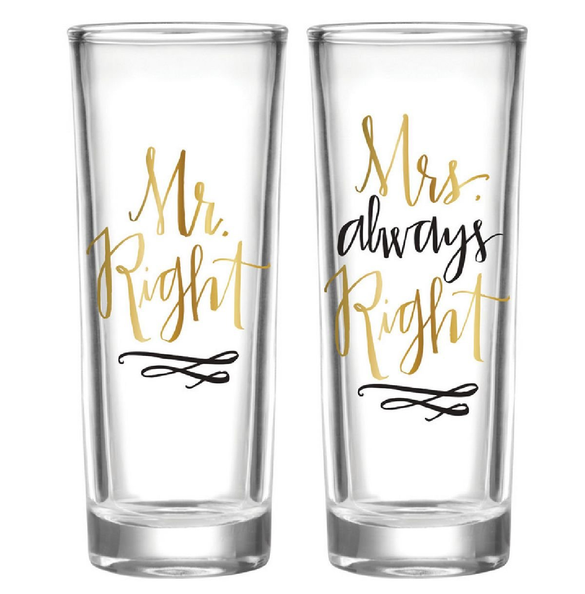 Mr Right and Mrs Always Right Shot Glass Set of 2 F148701