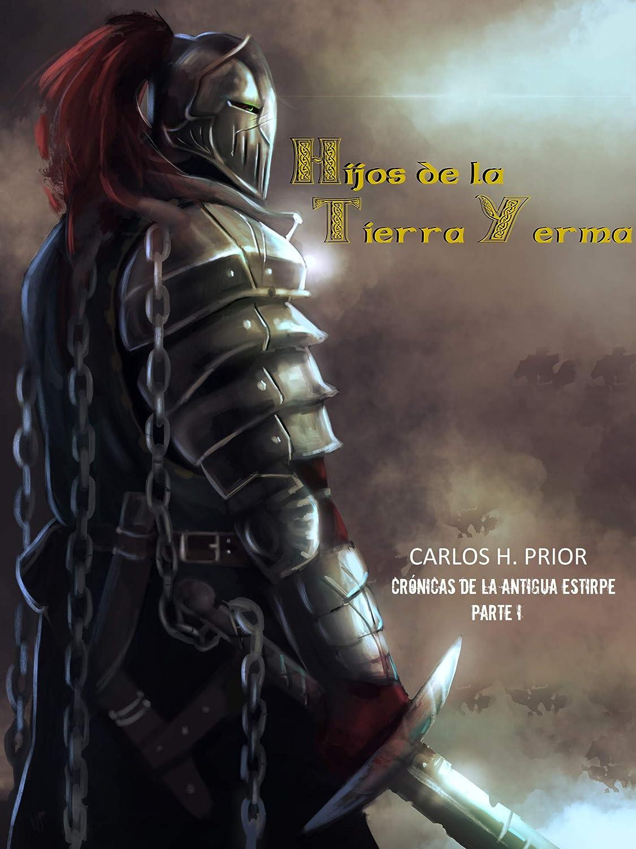 Hijos de la tierra yerma: Crónicas de la antigua estirpe I eBook ...