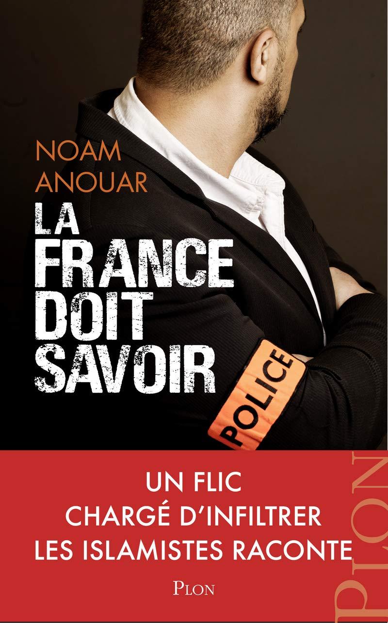 Amazon Fr La France Doit Savoir Noam Anouar Livres