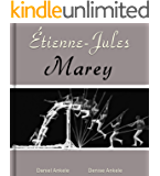 Étienne-Jules Marey: 100 Photographic Reproductions (English Edition)
